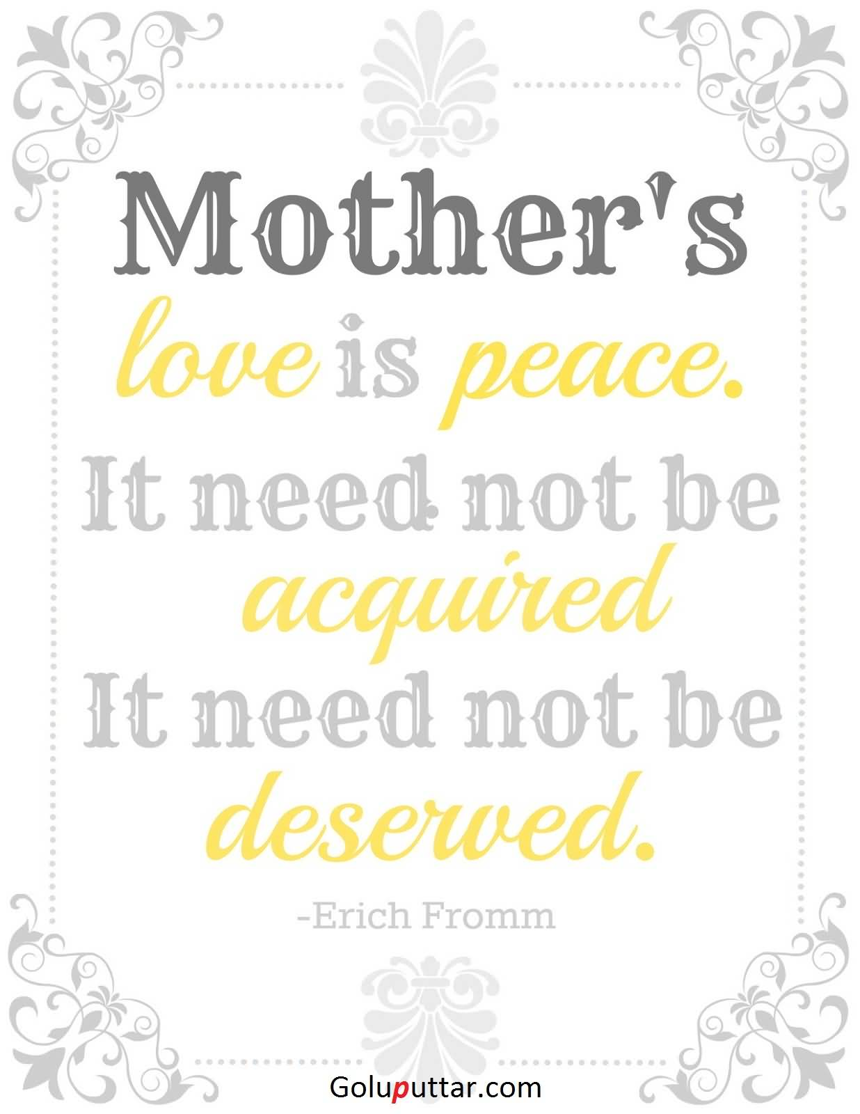 A Mothers Love Quotes Trendy Mother Quote There Is Peace In Mother's Love  Goluputtar