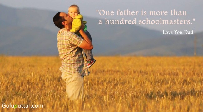 Unique Father Quote Father Is More Than A Schoolmaster