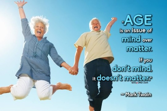 Amazing Age Quote It's All About Thinking