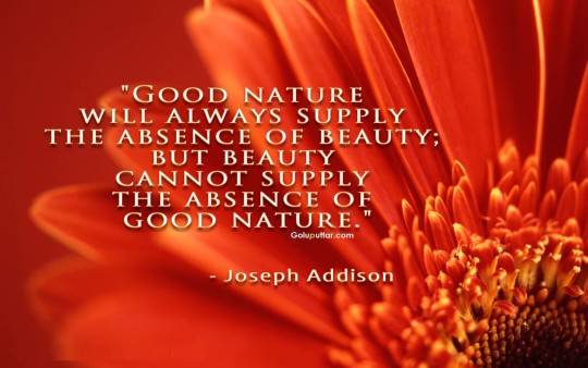 Best Absence Quote About Good Nature