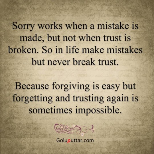 Best Sorry Quote It Worthless If You Break Trust - Copy