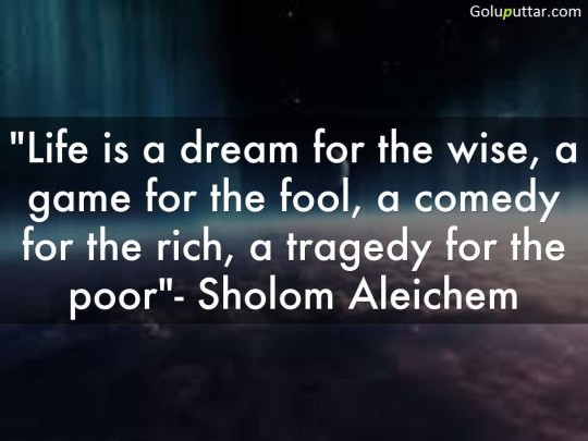 Best Wise Quote Life Is A Game For Fool - Copy