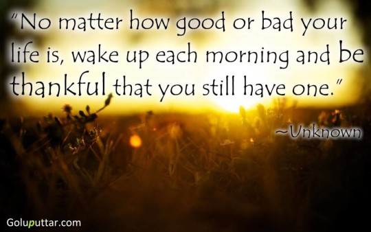 Fantastic Wake Up Quote About Bad And Good Life - Copy