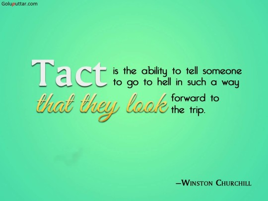 Funny Witty Quote About Tact