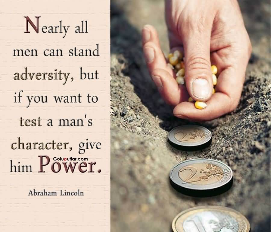Lovely Character Quote By Abraham Lincoln Photos And Ideas