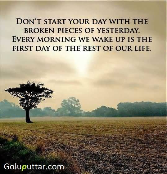 Superb Nice Wake Up Quote Forget Bad Memories Of Past