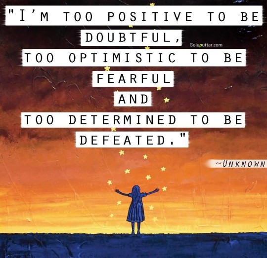 Old Determination Quote I Am Too Positive
