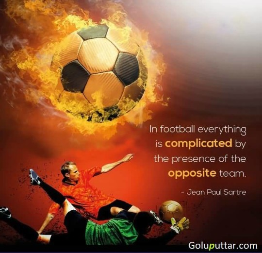 Unique Soccer Quote By Jean Paul Sartre
