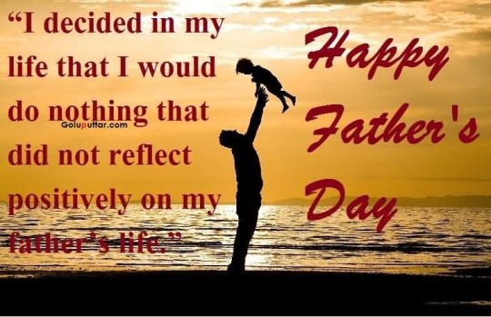 Famous Father Day Quote I'm A Reflection Of My Father