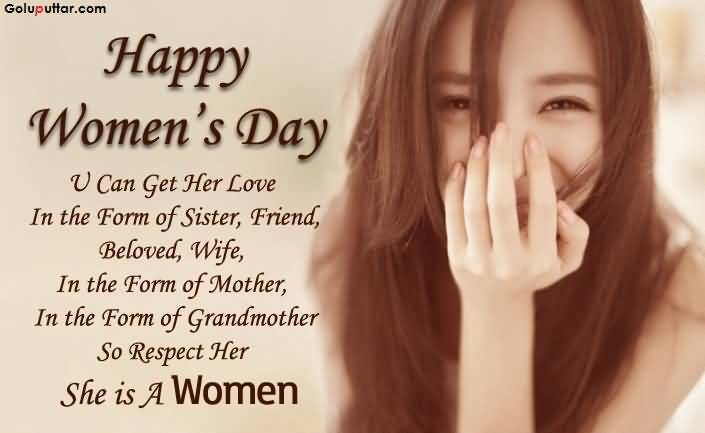 Famous Women\'s Day Quote She Is Your Sister, Mother, Wife ...