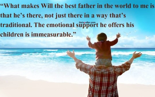 Popular Father Day Quote About Emotional Support By Father
