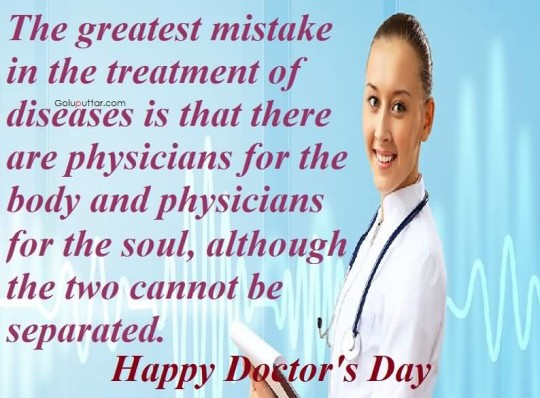 Great Doctor's Day Quote About Greatest Mistake In Treatment