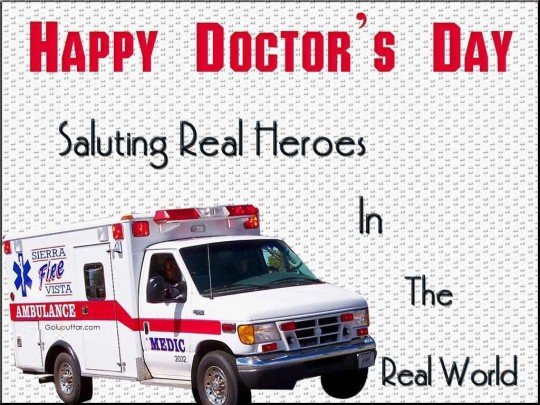 Impressive Doctor's Day Quote They Are Real Heros