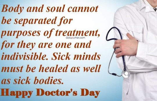 Superb Doctor's Day Quote You Can't Separate Body And Soul