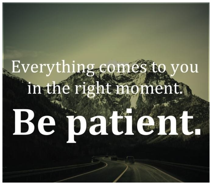 Patience Quotes | Patience Sayings | Quotes on Patience