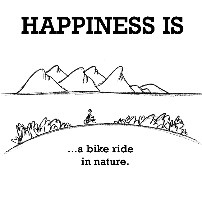 Happiness is a bike ride in nature