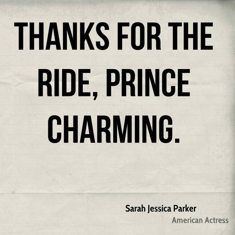 Thanks for the ride, Prince Charming