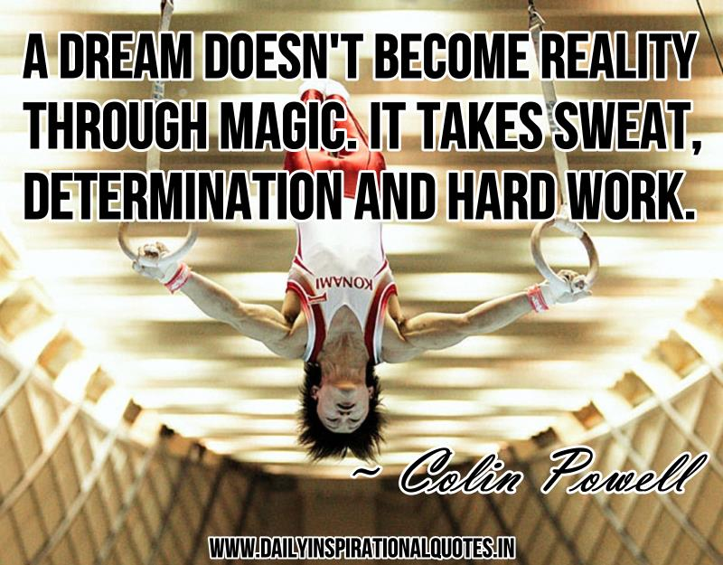 a-dream-doesnt-become-reality-through-magicit-takes-sweatdetermination-and-hard-work-inspirational-quote