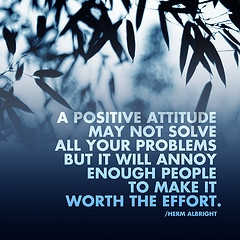 a-positive-atitude-may-not-solve-all-your-problems