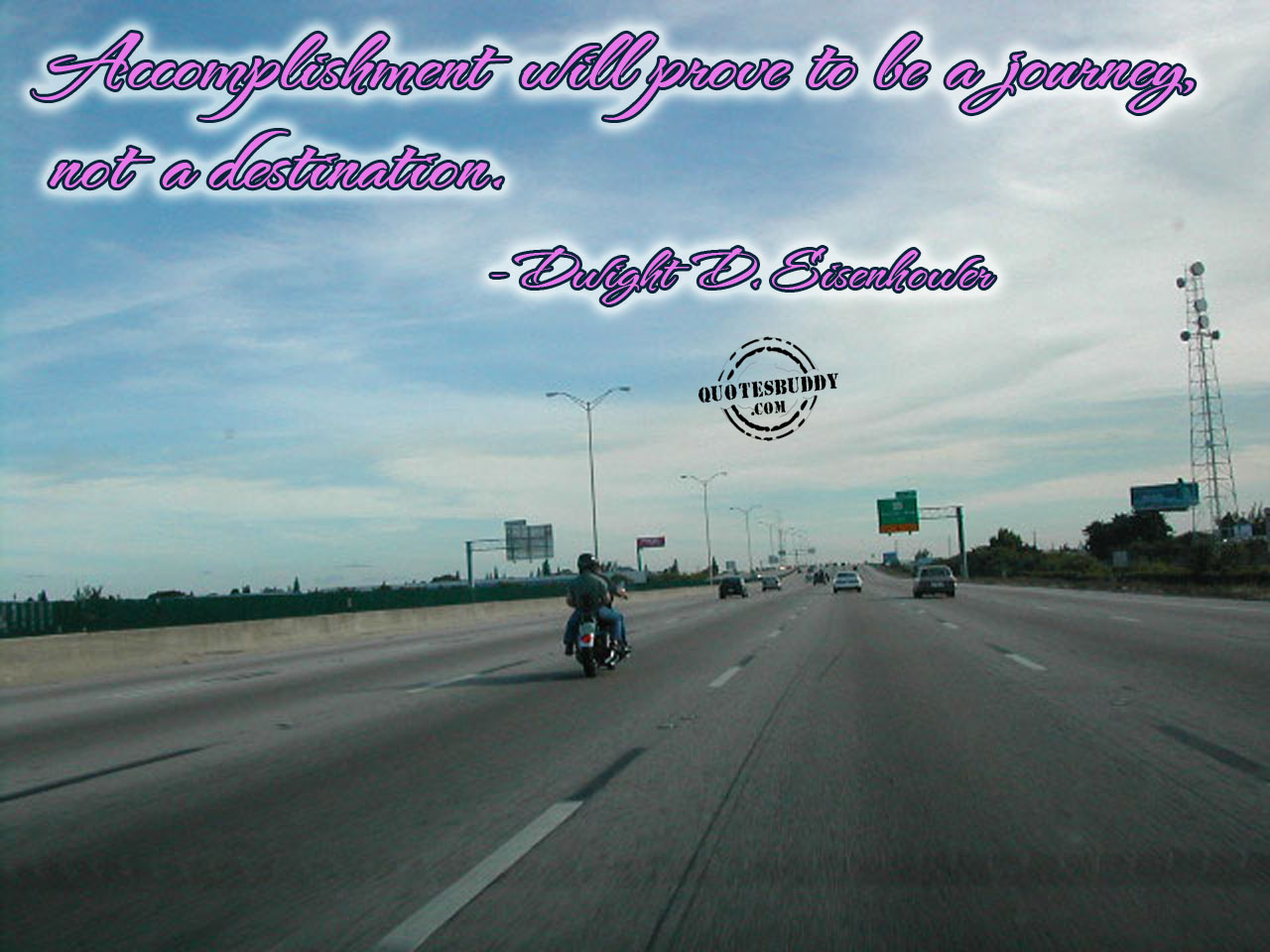 accomplisment-will-prove-to-be-a-journey-not-a-destination-inspirational-quote