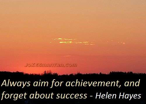 always-get-aim-for-achievement-achievements-are-better-than-success-inspirational-quote
