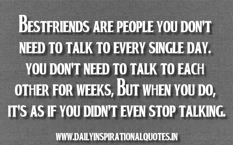 bestfriends-are-people-you-dont-need-to-talk-to-every-single-day-inspirational-quote