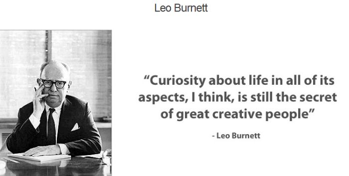 curiosity-about-life-in-all-of-its-aspectsi-thinkis-still-the-secret-of-great-creative-people-inspirational-quote