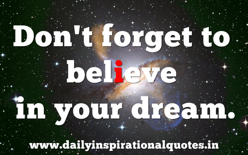 don-t-forget-to-believe-in-your-dream-inspirational-quote