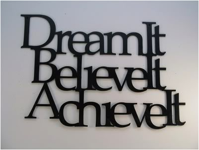 dream-it-believe-it-achieve-it-inspirational-quote
