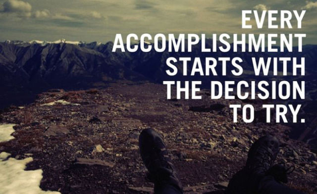 every-accomplishment-starts-with-the-decision-to-try-inspirational-quote