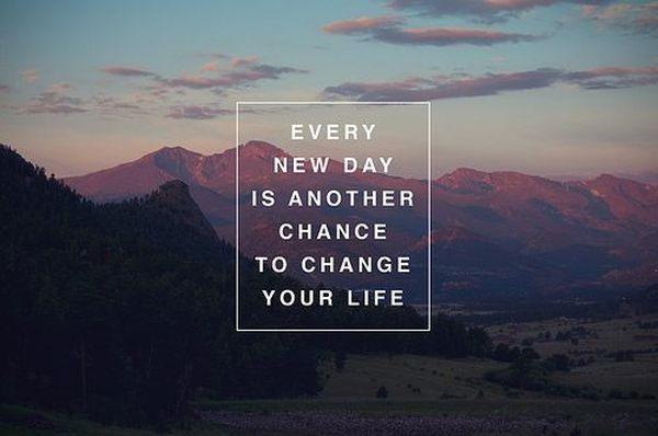 every-new-day-is-another-chance-to-change-your-life-inspirational-quote