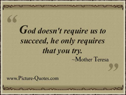 god-doesnt-require-us-to-succeedhe-only-requires-that-you-try-inspirational-quote
