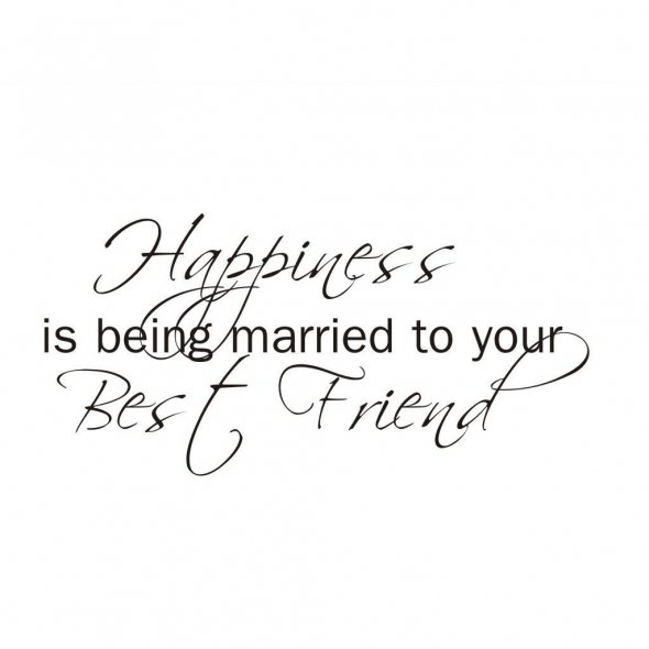 happiness-is-being-married-to-your-best-friend-friendship-quote