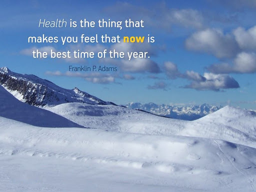 health-is-the-thing-that-makes-you-feel-that-now-is-the-best-time-of-the-year-inspirational-quote