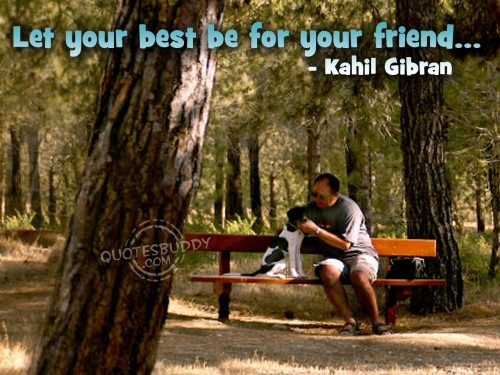 let-your-best-be-for-your-friend-friendship-quote