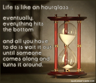 life-is-like-an-hourglass-inspirational-quote