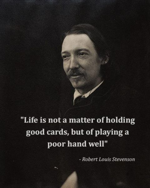 life-is-not-a-matter-of-holding-good-cardsbut-of-playing-a-poor-hand-well-inspirational-quote