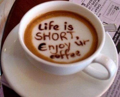 life-is-shortenjoy-ur-coffee-inspirational-quote