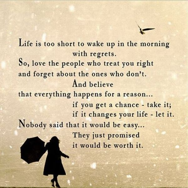 life-is-too-short-to-wake-up-in-the-morning-with-regrets-inspirational-quote