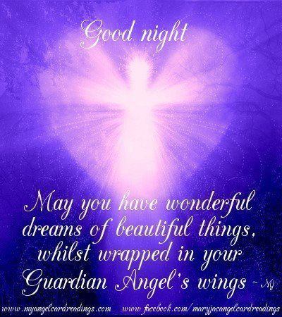 may-you-have-wonderful-dreams-of-beautiful-thingswhilst-wrapped-in-your-guardian-angels-wings-good-night-quote