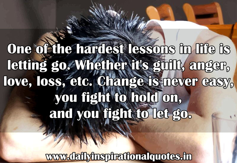 one-of-the-hardest-lessons-in-life-is-letting-go-inspirational-quote