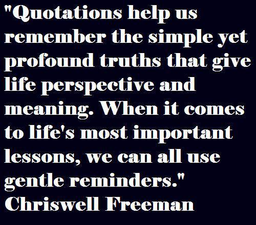 quatations-help-us-remember-the-simple-yet-profound-truths-that-give-life-perspective-and-meaning-inspirational-quote