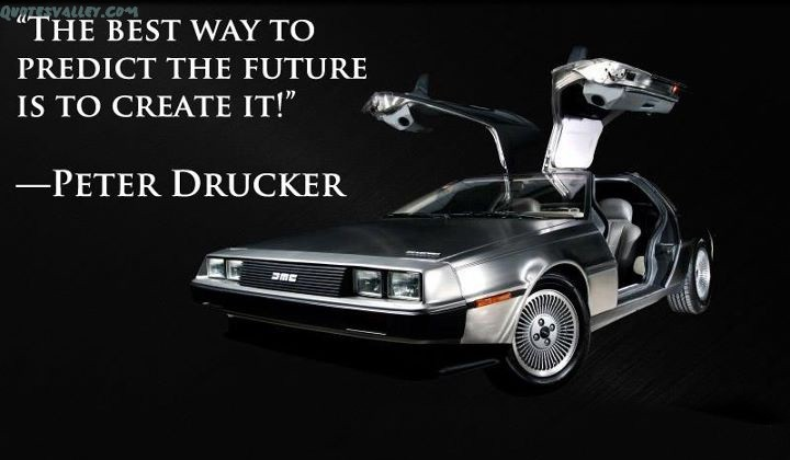 the-best-way-predict-the-future-is-to-create-it-future-quote