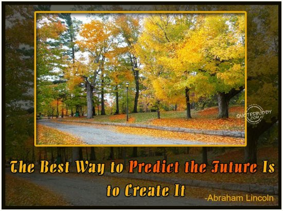 the-best-way-to-predict-the-future-is-to-create-it-future-quote-2