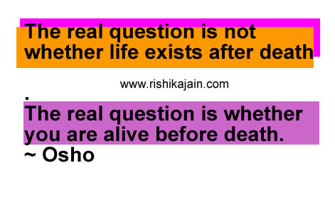 the-real-question-is-not-whether-life-exists-after-deaththe-real-question-is-whether-you-are-alive-before-death-inspirational-quote