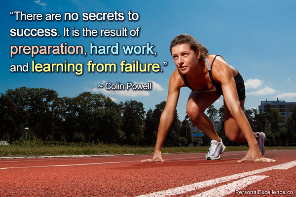 there-are-no-secrets-to-success-it-is-the-result-of-preparation-hard-work-and-learning-from-failure-inspirational-quote
