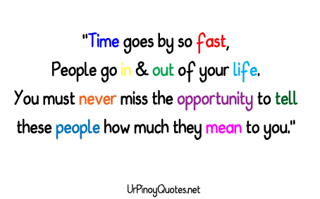 time-goes-by-so-fastpeople-go-in-out-of-your-life-inspirational-quote