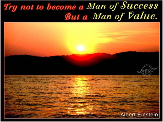 try-not-a-become-a-man-of-success-but-a-man-of-value-inspirational-quote