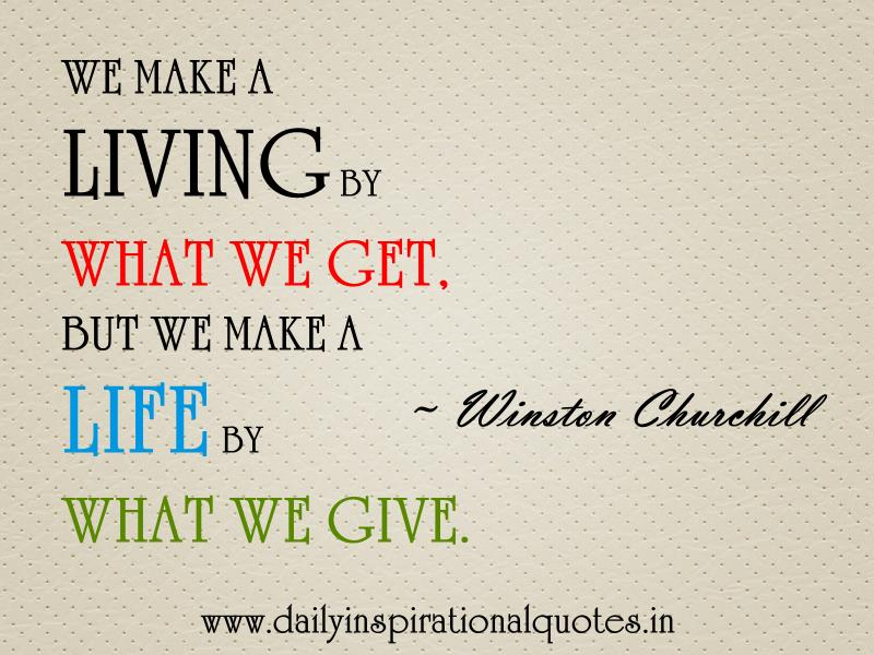 we-make-a-living-by-what-we-getbut-we-make-a-life-by-what-we-give-inspirational-quote