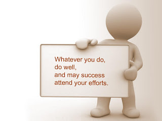 whatever-you-dodo-well-and-may-success-attend-your-efforts-inspirational-quote